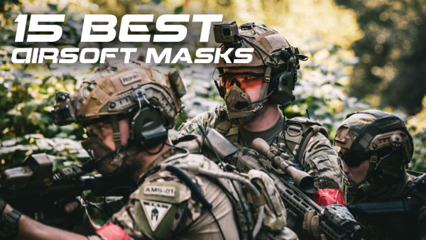 15 Best Airsoft Masks: 2021 Ultimate Guide | Redwolf