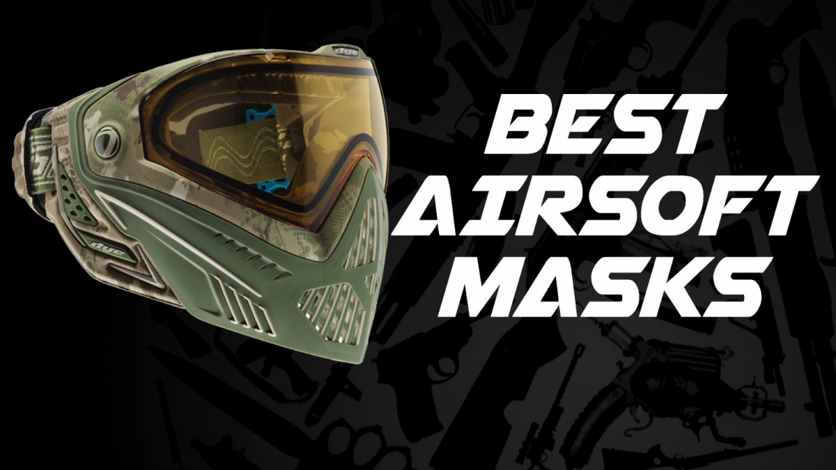 8 Best Airsoft Masks for 2021