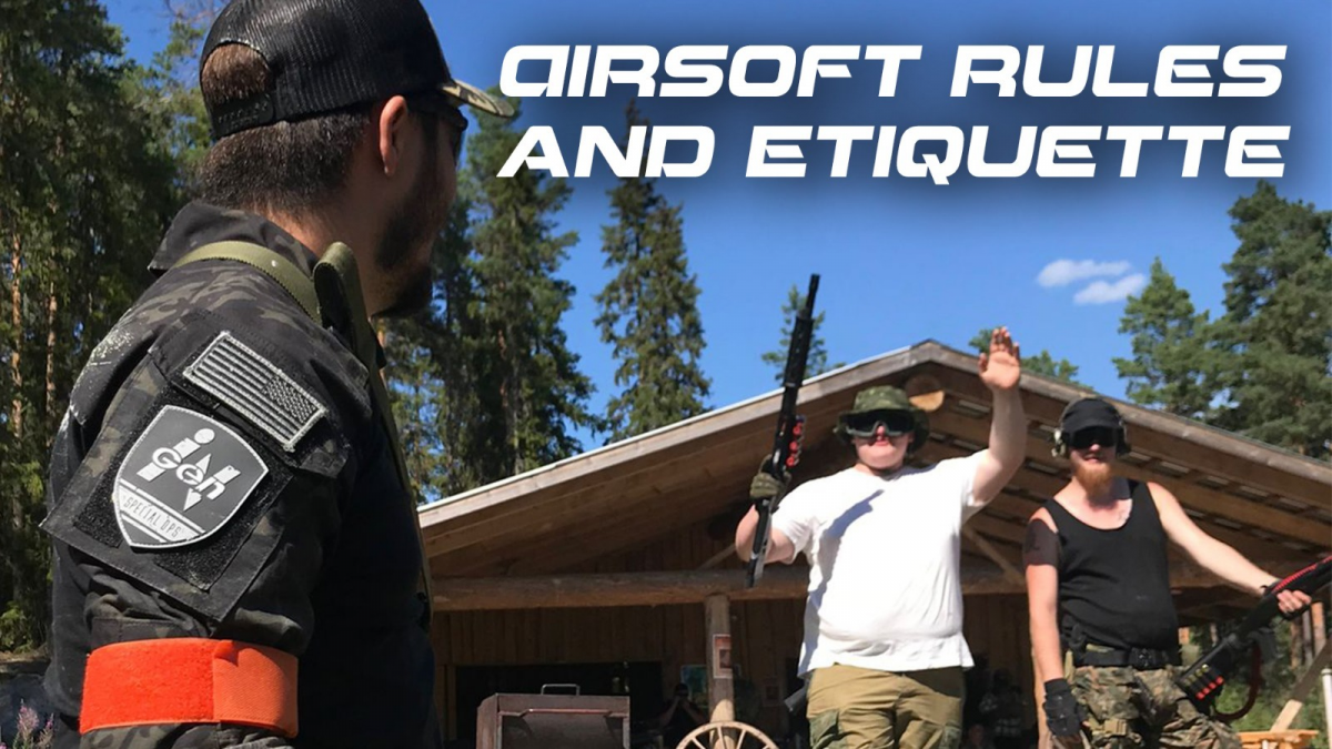Airsoft Rules and Etiquette