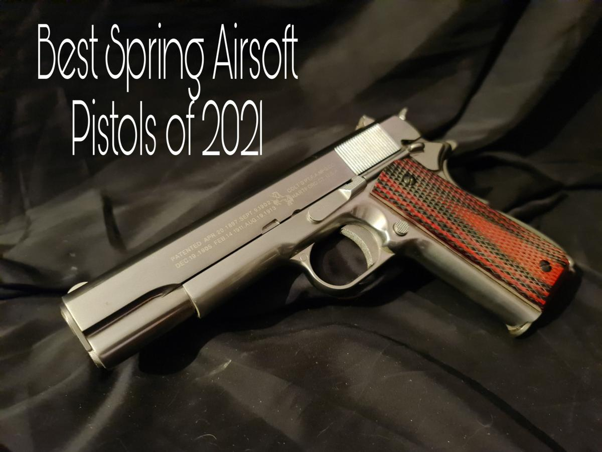 Best Spring Airsoft Pistols of 2021