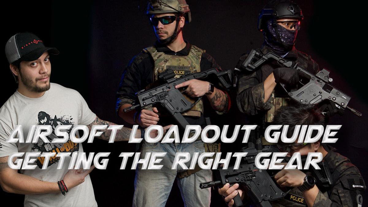 Airsoft Loadout Guide - Getting the Right Gear