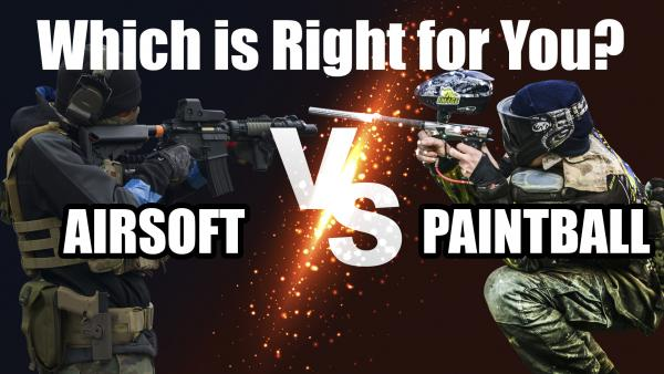 Airsoft vs Paintball: Which is Right for You?
